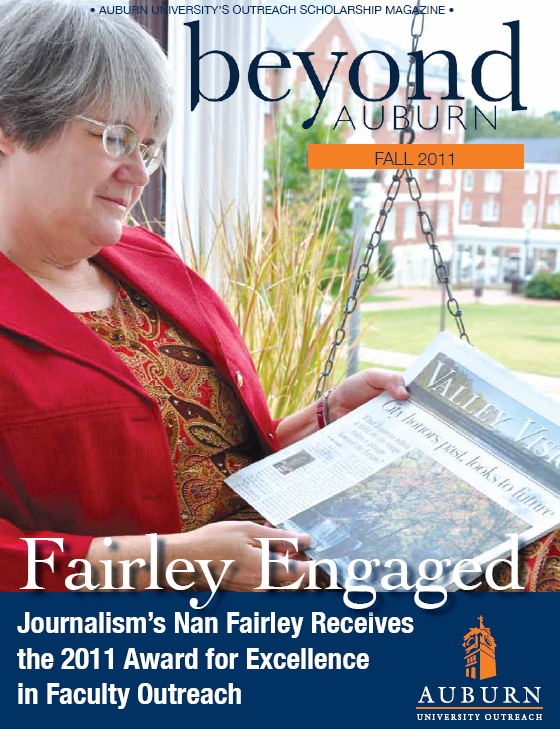 Nan Fairley, pictured on the cover of Beyond Auburn magazine, received the 2011 Auburn University Award for Excellence in Faculty Outreach.