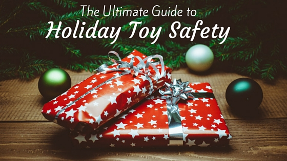 The-Ultimate-Guide-to-holiday-toy-safety