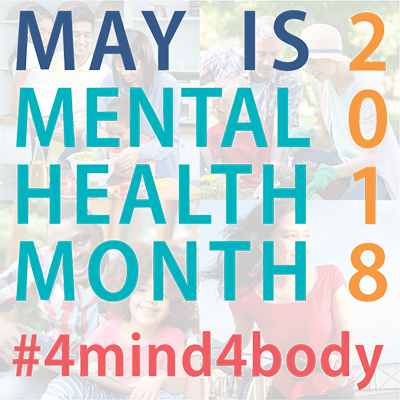 May 2018 Mental Health Month Graphic
